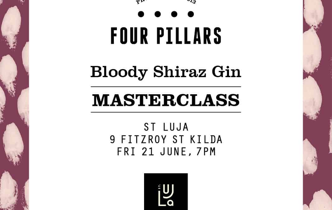 Four Pillars Bloody Shiraz Gin Masterclass